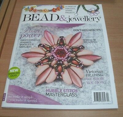 Bead & Jewellery magazine #78 SPRING SPECIAL 2017 French Beading, Hubble Stitch