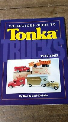 COLLECTORS GUIDE TO TONKA  BOOK  autographed by DON  DeSALLE  1994