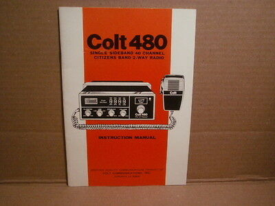 Colt 480 Citizens Band 2-Way CB Radio - INSTRUCTION MANUAL 40 Channel