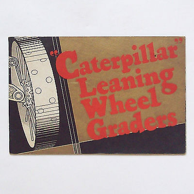 "Caterpillar Catalog circa 1930: ""Caterpillar"" Sixty Leaning Wheel Grader"