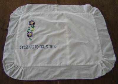 Antique Linen Boudoir Pillow Sham Embroidered Present to Colonel Smith
