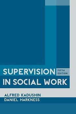 Supervision in Social Work by Alfred Kadushin Hardcover Book (English)