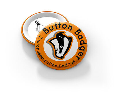 Your Design or Ours 58mm Button Badge - BRAND NEW