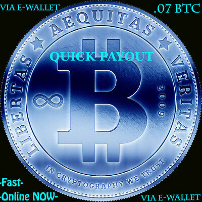 .07 BTC INSTANTLY - Quick-Payout - Multiple Payment Methodz - BITCOIN - SKYPE