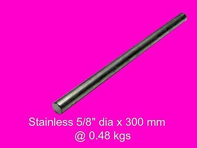 "Stainless Steel Round 5/8"" dia x 300 mm-Lathe-Mill-Steam-Weld-Grind-Model"