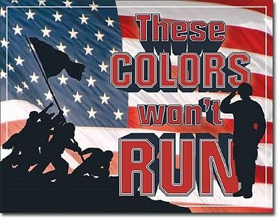 These Colors Won't Run Patriotic TIN SIGN American Flag Wall Art Metal Poster