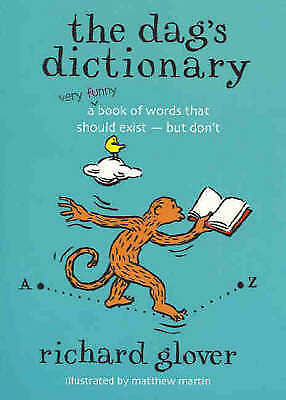 *The Dag's Dictionary by Richard Glover ..NEW