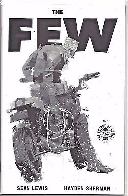 Image Comics 25th Anniversary - THE FEW 1 - B&W Variant Cover Black and White