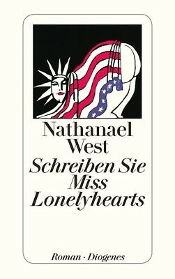 nathaniel wests miss lonelyhearts essay Ebscohost serves thousands of libraries with premium essays, articles and other content including the desert, the lamb, the cross: debased iconography in nathanael west's miss lonelyhearts get access to over 12 million other articles.