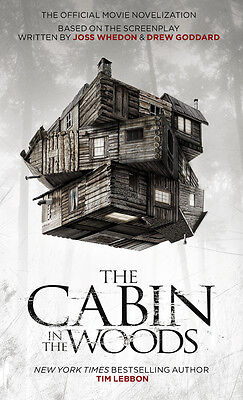 The Cabin in the Woods by Tim Lebbon BRAND NEW BOOK (Paperback 2012)