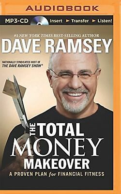 The Total Money Makeover: A Proven Plan for Financial.. Dave Ramsey Audio Book
