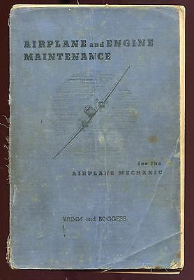 AIRPLANE AND ENGINE MAINTENANCE FOR THE AIRPLANE MECHANIC by BRIMM & BOGGESS