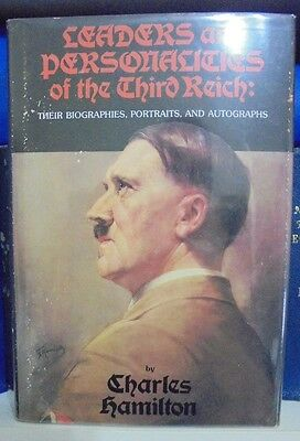 Leaders and Personalities of the Third Reich by Charles Hamilton