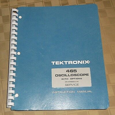 Tektronix Service Operating Instruction Manual - 465 Oscilloscope w/ Options