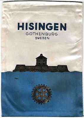Fanion / Pennant :  HISINGEN-GOTHENBURG   SUEDE.   * ROTARY CLUB INTERNATIONAL *