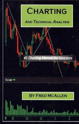 Charting and Technical Analysis by Fred McAllen 9781456468699 (Paperback, 2012)