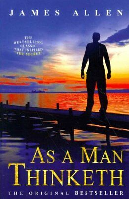 As a Man Thinketh by James Allen 9781612930220 (Paperback, 2011)