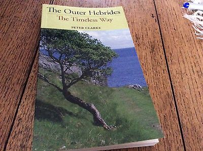 The outer Hebrides by Peter Clark  signed copy