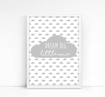 Dream Big Little One A4 Print- Nursery- Children's Print- Quote- Kids Decor-GREY