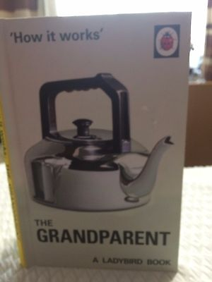 How It Works-The Grandparent -Ladybird Books For Grownups