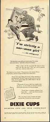 1944 vintage ad for DIXIE CUPS, 'I'm strictly a one man woman!' -110212
