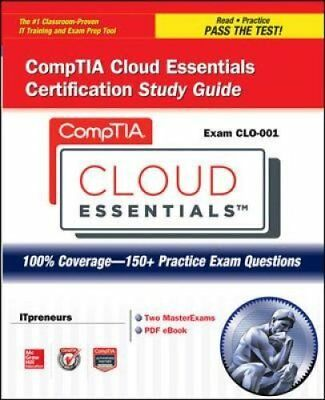 CompTIA Cloud Essentials Certification Study Guide (Exam CLO-001) 9780071800433