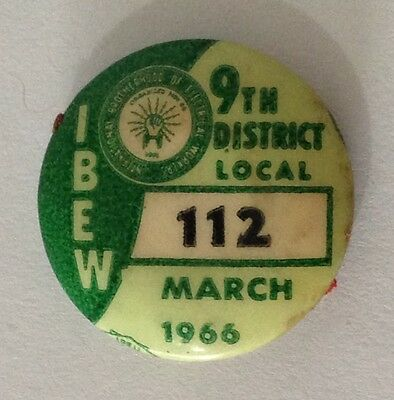 1966 March Rare Brotherhood Of Electrical Workers Union 112 Badge Pin (N10)
