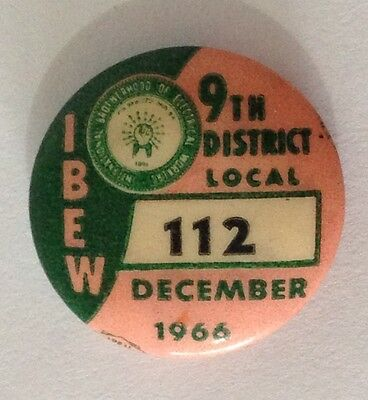 1966 December Rare Brotherhood Of Electrical Workers Union 112 Badge Pin (N10)