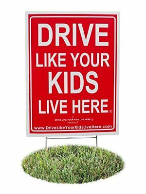 Drive Like Your Kids Live Here Yard Sign Slow/Children At Play Reminder 18x24...
