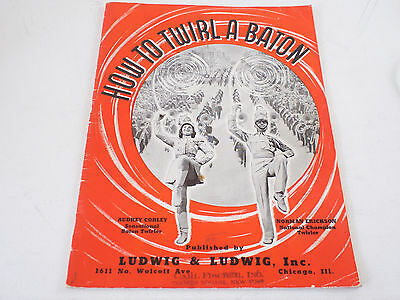 Vintage 1939 LUDWIG Drums How to Twirl a Baton Magazine Paperback Book 1930s