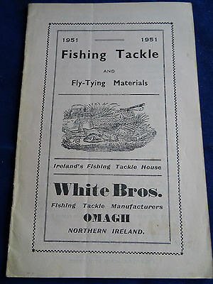A Scarce White Bros. Of Omagh 1951 Advertising Fishing Catalogue