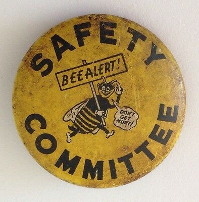 Bee Alert Safety Committee Rare Button Badge Pin Authentic Vintage (N11)
