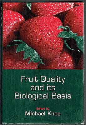 Fruit Quality And Its Biological Basis, Michael Knee, Hb, As New, Unread.