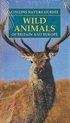 Collins Nature Guides Wild Animals of Britain and Europe BRAND NEW BOOK P/B 2008