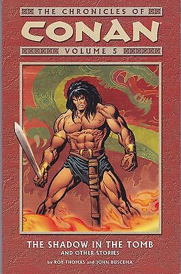 The Chronicles of Conan Volume 5 - Shadow in the Tomb, 1st.ed