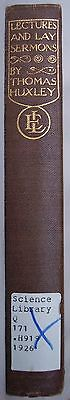 Lectures & Lay Sermons by Thomas Huxley (HC no DJ) 1926