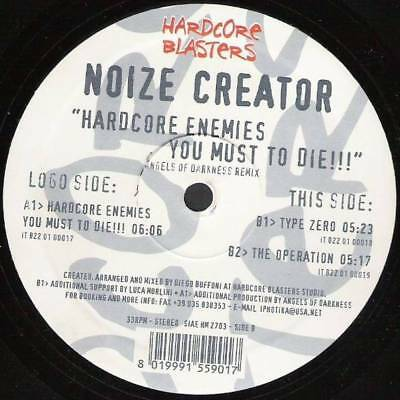 "12"": Noize Creator - Hardcore Enemies You Must To Die!!! - Hardcore Blasters - H"