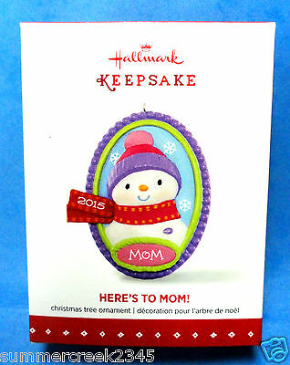 """Hallmark """"Here's To Mom"""" Ornament Dated 2015"""