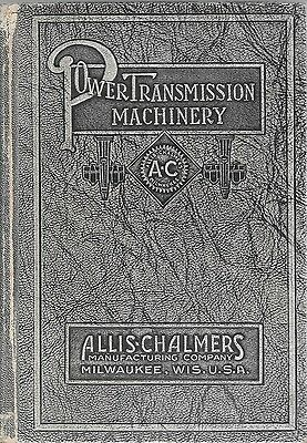 Allis-Chalmers Power Transmission Machinery Book # 124 Hardcover 1924