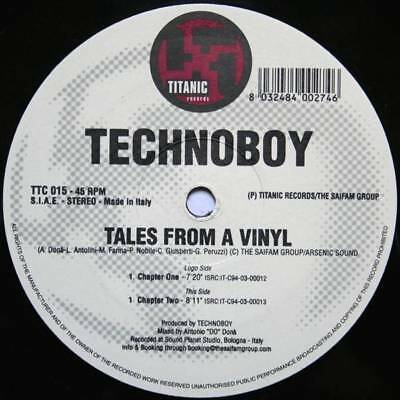 "12"": Technoboy - Tales From A Vinyl - Titanic Records - TTC 015"