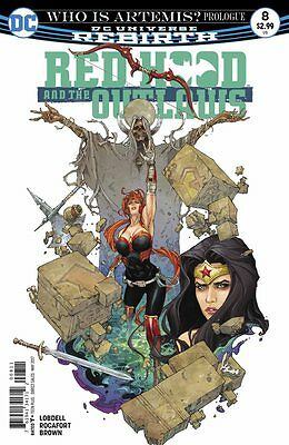 Red Hood And the Outlaws #8 2016 DC Comics Rebirth