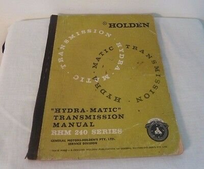Holden Hydra-Matic Rhm 240 Series Transmission Manual Book
