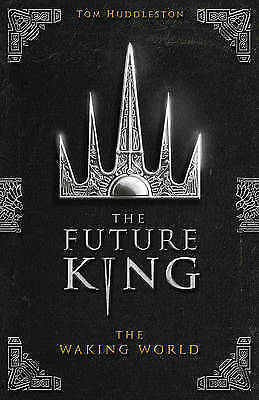 Huddleston,tom-Waking World, The Future King *new* (Hardcover)
