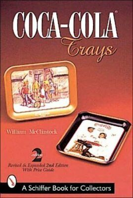 Coca Cola Trays by Bill McClintock (Paperback, 1999)