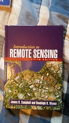 Introduction to Remote Sensing, Fifth Edition by James B. Campbell and Randolph…