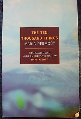 The Ten Thousand Things by Maria Dermout and Hans Koning