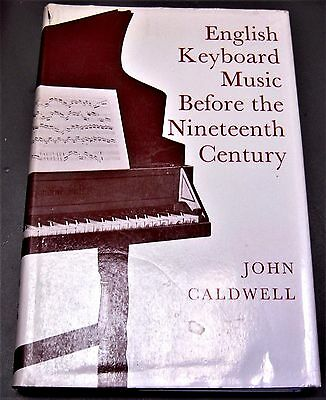 music book ENGLISH KEYBOARD MUSIC BEFORE THE NINETEENTH CENTURY by John Caldwell
