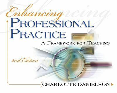 Enhancing Professional Practice : A Framework for Teaching 2nd Edition by...