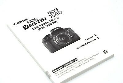 Canon Rebel T6i EOS 750D Instruction Owners Manual Book- English
