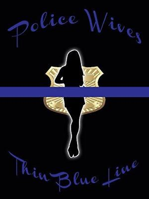 Thin Blue Line Poster Blue Wives Poster Police Wives 24x36